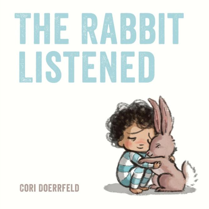 The Rabbit Listened - Best Kids Books 2018