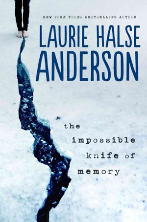 The impossible knife of memory by Laurie Halse