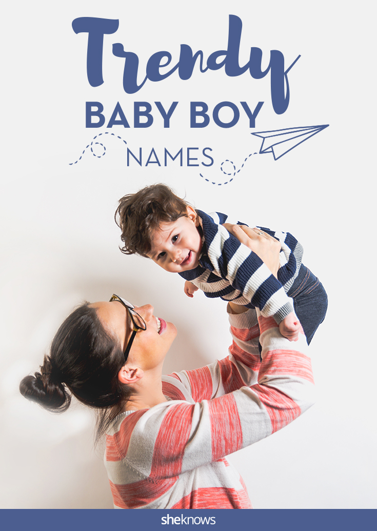 Hot new baby names for boys that will soon be all the rage