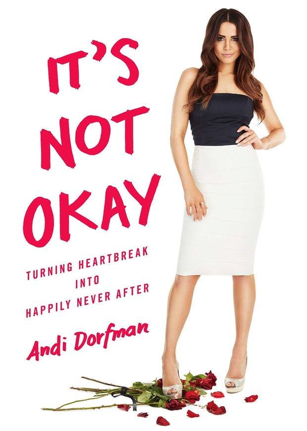 Andi Dorfman's It's Not Okay