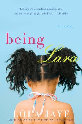 Being Lara by Lola Jayne