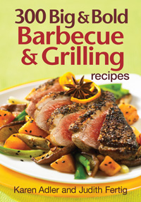 300 Big & Bold Barbecue & Grilling Recipes
