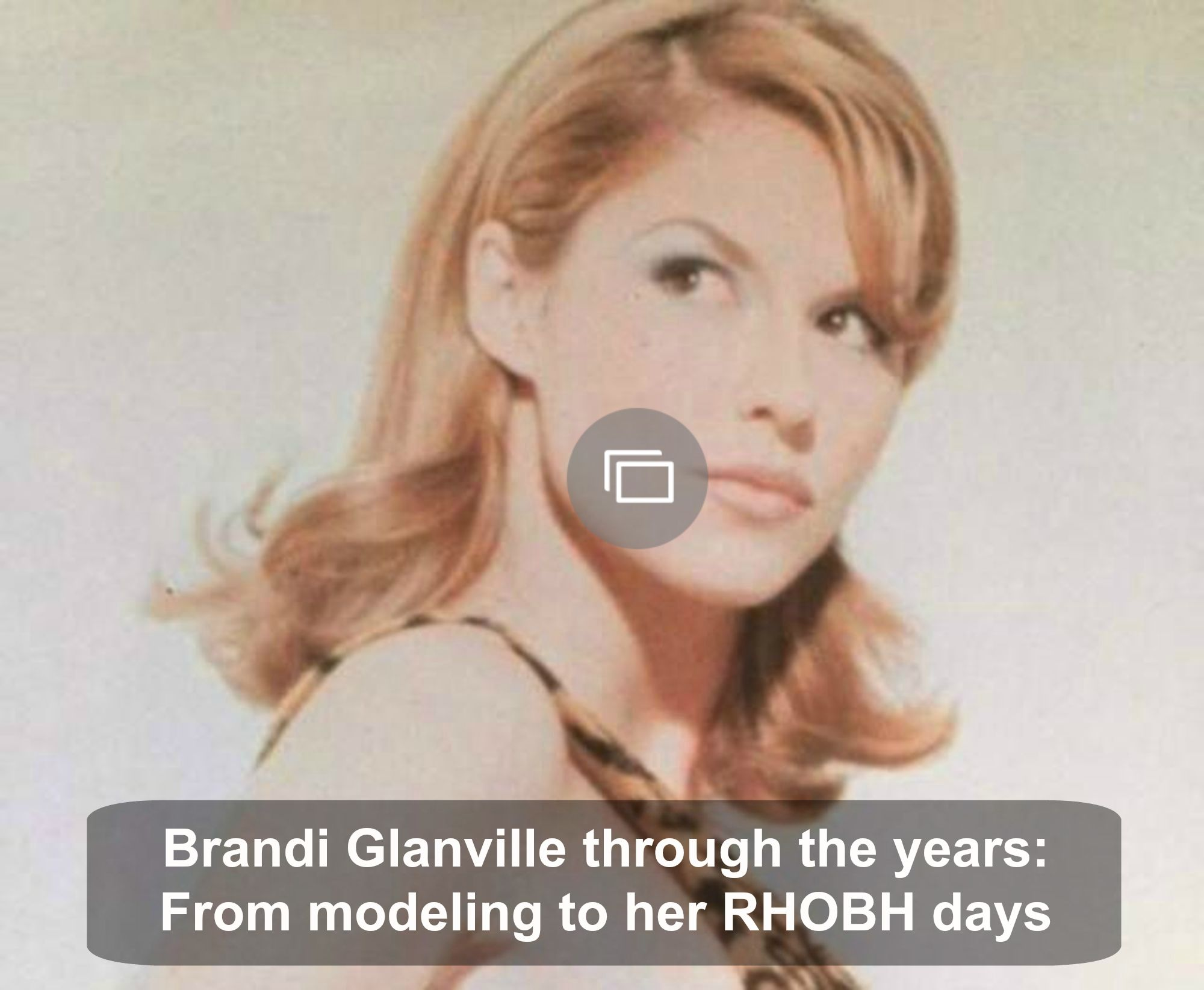 Brandi Glanville through the years