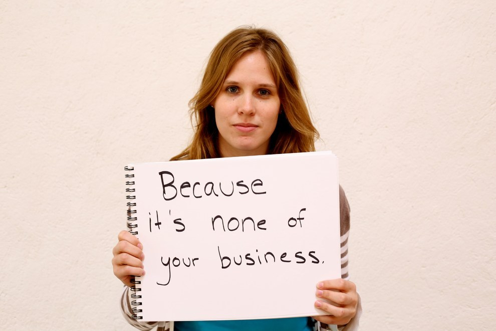 Because it's none of your business