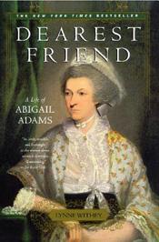 Dearest friend by Abigail Adams book cover