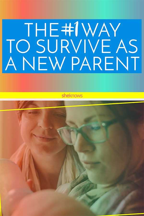 The only advice new parents need to survive