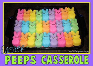 Easter Peeps casserole | Sheknows.com