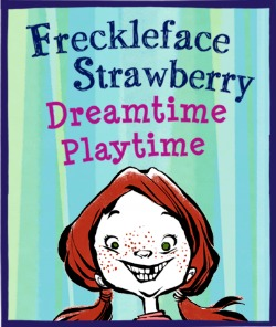 Freckleface Strawberry Dreamtime Playtime app
