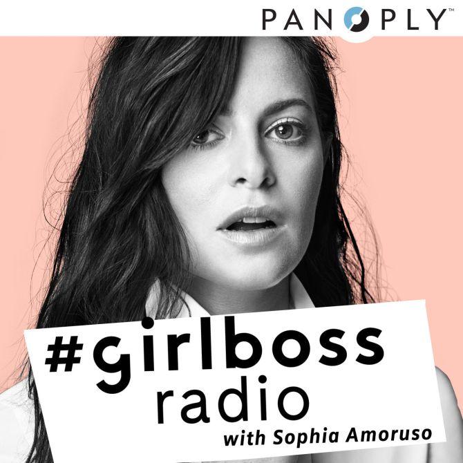 #GirlBoss Radio with Sophia Amoruso