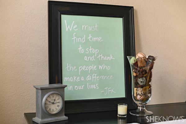 Gratitude board - DIY chalkboard