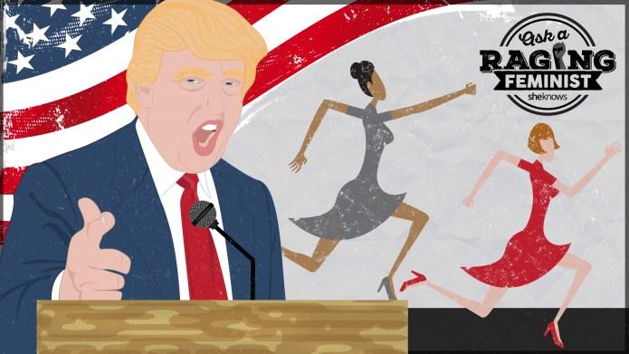 Women share their 'If Donald Trump