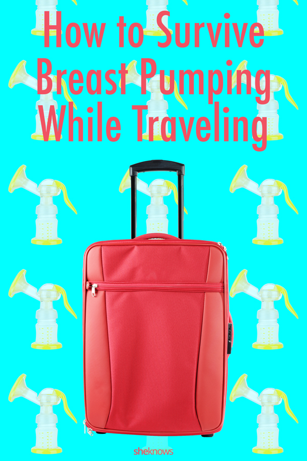 How to survive breast pumping while traveling
