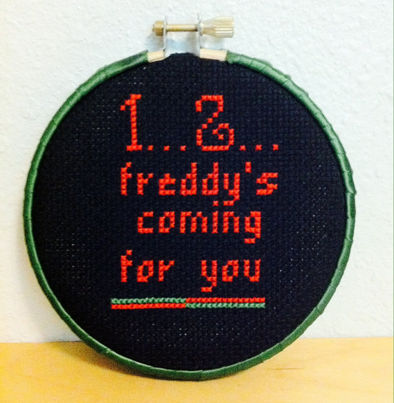 1... 2... freddy's coming for you cross stitch