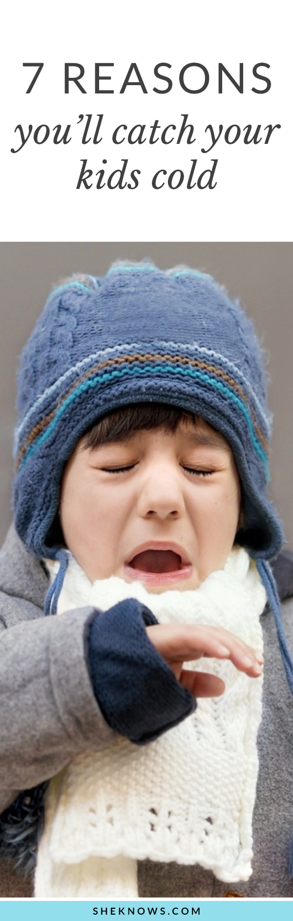 Pin it!: 7 Reasons You'll Totally Catch Your Kid's Cold