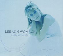Lee Ann Womack - I Hope You Dance (2000)