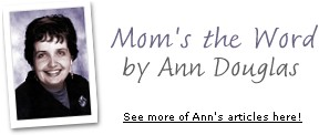 More Mom's the Word by Ann Douglas