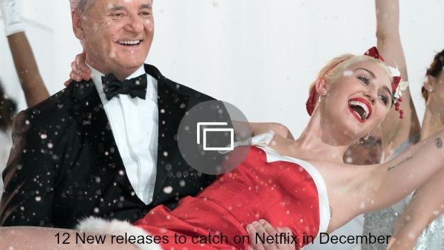 netflix december releases slideshow