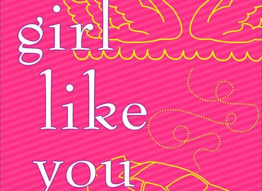 Must-read: A Girl Like You by