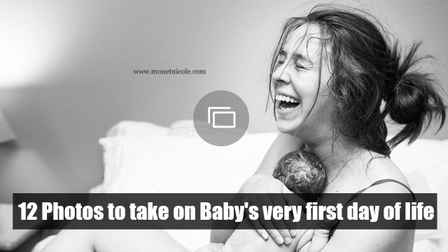 Photos to take on baby's first day