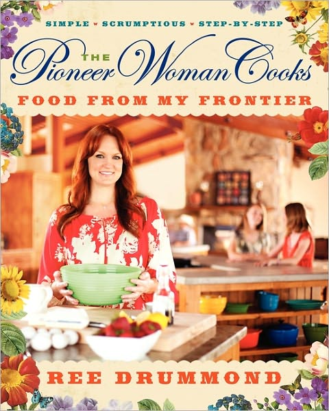 The Pioneer Woman Cooks Food From My Frontier cover
