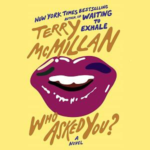 INTERVIEW: Terry McMillan's Who Asked You?