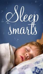 Sleep smarts