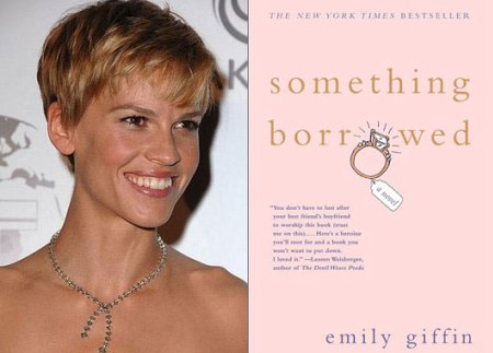 Hilary Swank could be starring in Something Borrowed