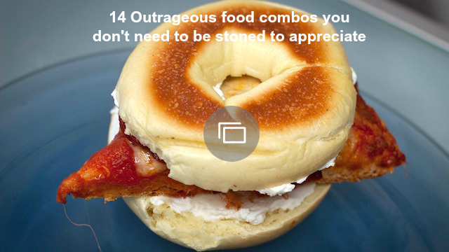 outrageous food combos