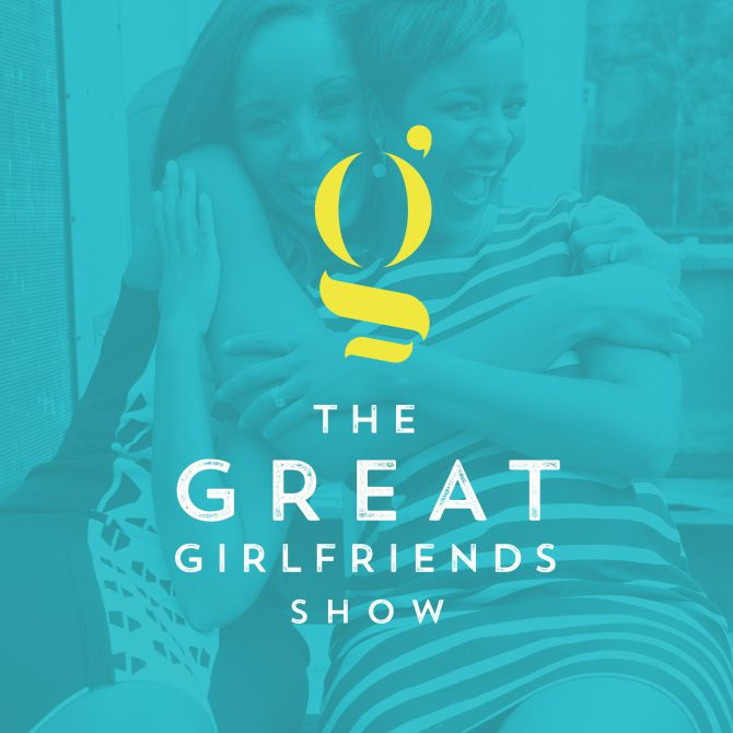The Great Girlfriends Show