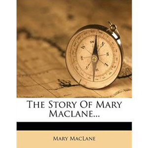 The story of Mary MacLane by Mary MacLane | Sheknows.ca