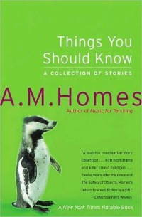 Things You Should Know by AM Homes