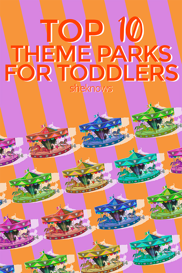Top 10 toddler-friendly theme parks in the U.S.