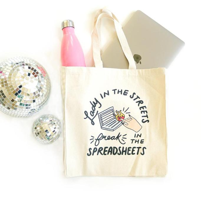 'Lady in the Streets, Freak in the Spreadsheets' canvas tote