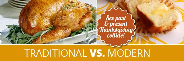 Traditional vs. Modern Thanksgiving