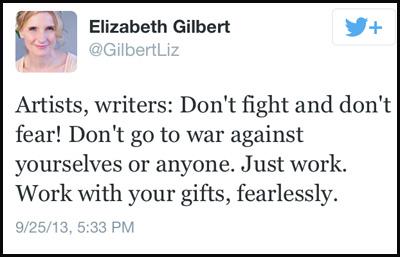 Inspirational tweet from Elizabeth Gilbert