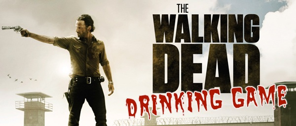 The Walking Dead drinking game