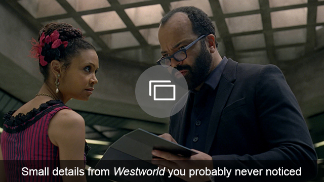 Westworld details slideshow