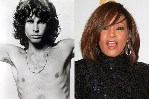 Whitney Houston and Jim Morrison