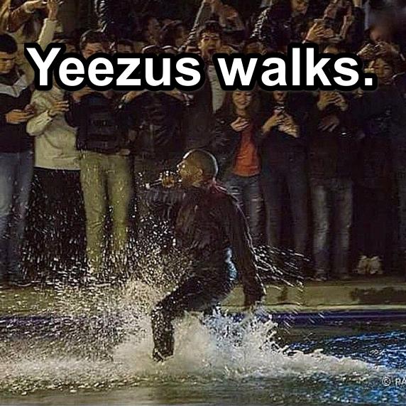 Yeezus walks