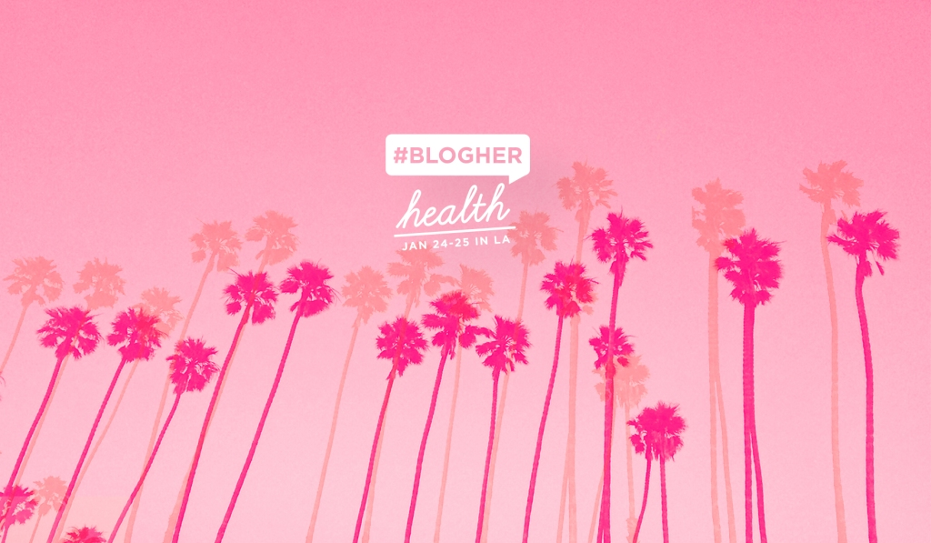BlogHer Health 2019