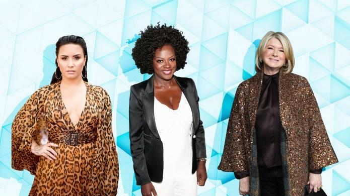 Demi Lovato, Viola Davis, Martha Stewart