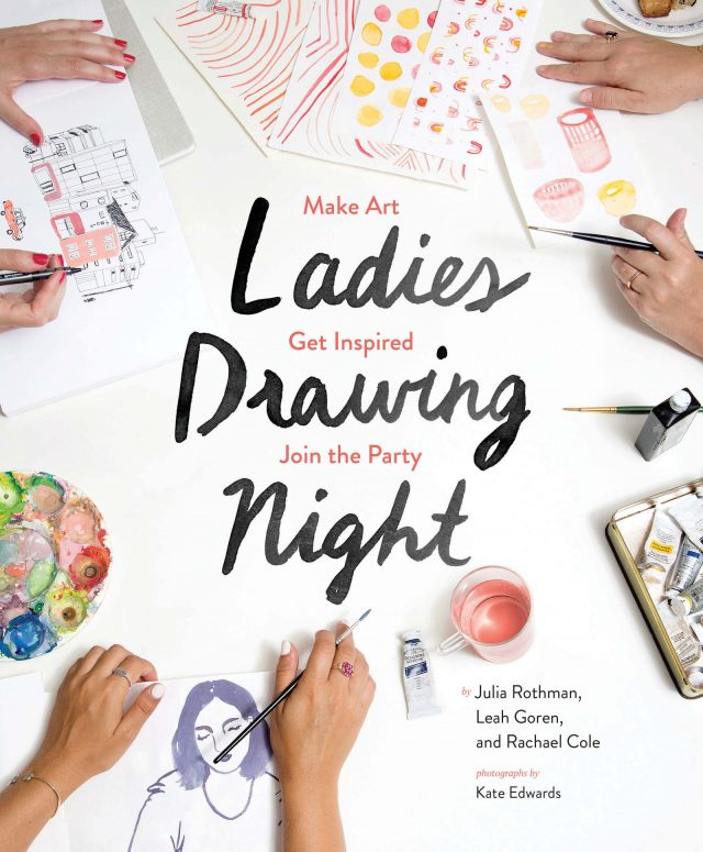 'Ladies Drawing Night: Make Art, Get Inspired, Join the Party'