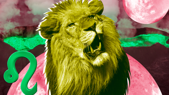 Leo: July 23 – Aug. 22