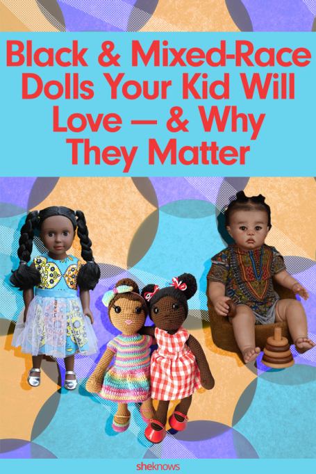 The Best Black & Mixed-Race Dolls on the Market