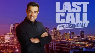 LAST CALL WITH CARSON DALY --