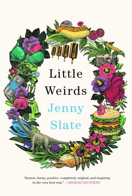 'Little Weirds' by Jenny Slate