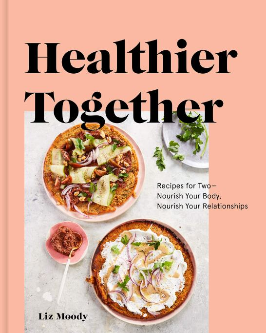 'Healthier Together' by Liz Moody