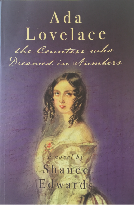 'Ada Lovelace: The Countess Who Dreamed in Numbers' by Shanee Edwards