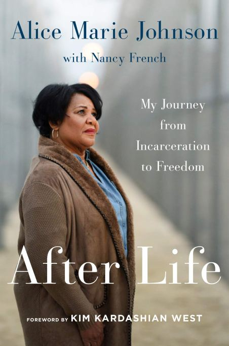 'After Life: My Journey from Incarceration to Freedom' by Alice Marie Johnson