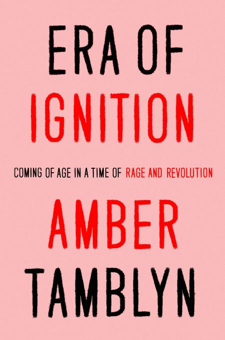 'Era of Ignition' by Amber Tamblyn
